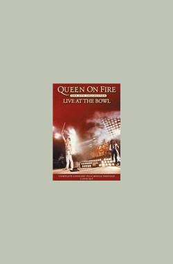 Queen on Fire:Live at the Bowl (2004)