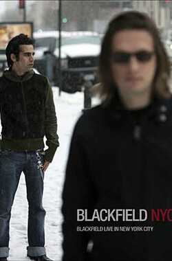 Blackfield: NYC - Live in New York City (2007)
