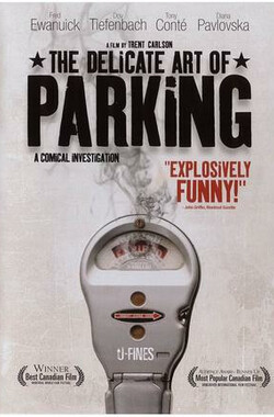 The Delicate Art of Parking (2004)