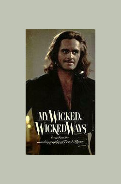 My Wicked, Wicked Ways:The Legend of Errol Flynn (1985)