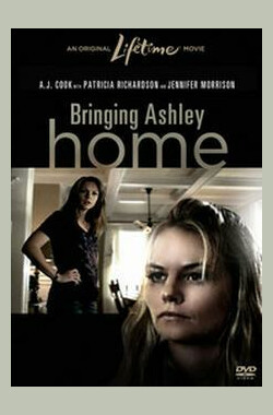 带艾瑟莉回家 Bringing Ashley Home (2011)