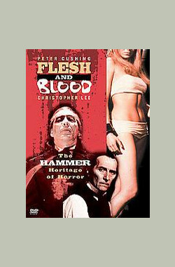 铁血武士:恐怖的遗产之锤 Flesh and Blood: The Hammer Heritage of Horror (1994)