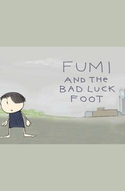 Fumi and the Bad Luck Foot (2006)