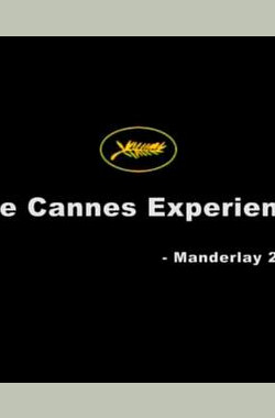 The Cannes Experience: Manderlay (2005)