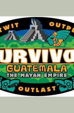 幸存者:危地马拉 第十一季 Survivor: Guatemala –The Maya Empire Season 11 (2005)