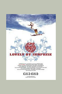 Lovely by Surprise (2007)