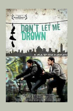 Don't Let Me Drown (2009)