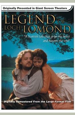 洛蒙德湖的传说 The Legend of Loch Lomond (2001)