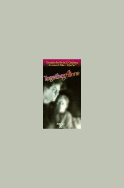 影双成单 Together Alone (1991)
