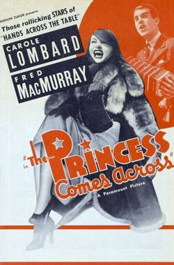 公主驾到 The Princess Comes Across (1936)
