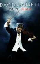 David Garrett Live in Berlin