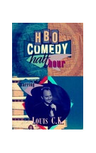 HBO Comedy Half-Hour: Louis C.K.