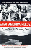 What America Needs: From Sea to Shining Sea