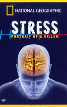 Killer Stress: A National Geographic Special