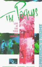 The Pogues: Live at the Town and Country