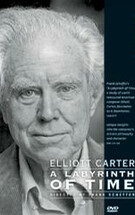 Elliot Carter: A Labyrinth of Time