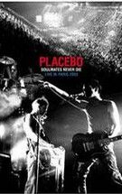 Soulmates Never Die: Placebo Live in Paris 2003