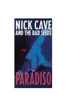Nick Cave and The Bad Seeds Live at the Paradiso
