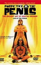 Puppetry of the Penis: Live at the Forum