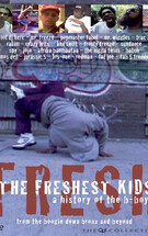 B-Boy兴衰史 The Freshest Kids