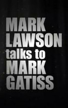 Mark Lawson Talks to Mark Gatiss