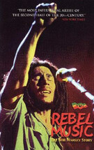 Rebel Music the Bob Marley Story