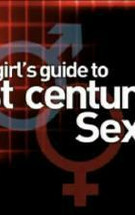 A Girl's Guide to 21st Century Sex Episode #1.2
