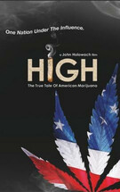 High: The True Tale of American Marijuana