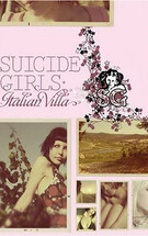 Suicide Girls: The Italian Villa