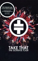 Take That - The Ultimate Tour [2006]